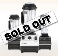 Vitamix sold out