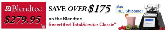 Blendtec Reconditioned Sale
